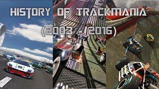 History of TrackMania (2003 - 2016)