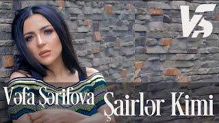 Vefa Serifova - Sairler kimi (Official Video)