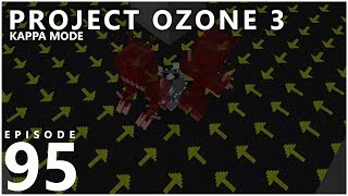 Project Ozone 3 Kappa Mode - SHADOW MONSTER FARM [E95] (Modded Minecraft Sky Block)