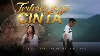 Asrul Sita Feat Halona - Terlerai Janji Cinta (official Music Video)