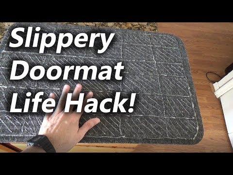 Slippery Doormat Life hack, How to Fix it!