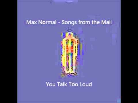 You Talk Too Loud 8 - You Talk Too Loud ...
