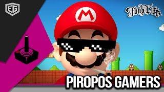 PIROPOS DE GAMERS PARA GAMERS