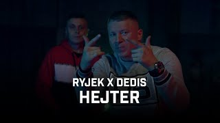 RYJEK x PHONO COZABIT ft. Dedis - Hejter