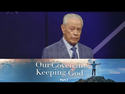 Our Covenant Keeping God Part 2