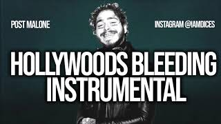 """Post Malone """"Hollywoods Bleeding"""" Instrumental Prod. by Dices *FREE DL*"""