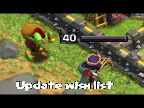 Clash of clans - GOBLIN KING!?! (October Update wishlist)