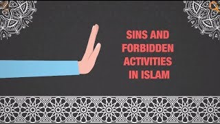 What's sinful and forbidden in Islam?