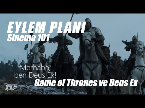 Sinema 101: Game of Thrones ile Deus Ex Machina