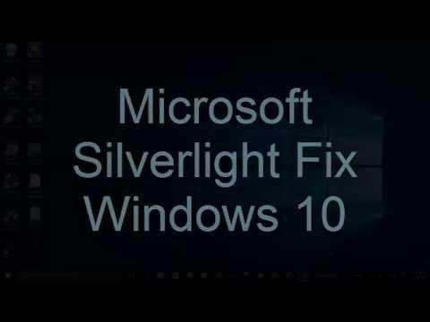 Microsoft Silverlight Fix Windows 10