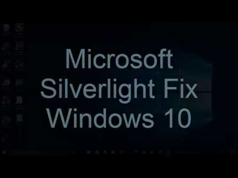 Microsoft Silverlight Fix Windows 10