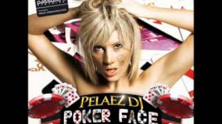 Pelaez Dj - Poker Face (A1)