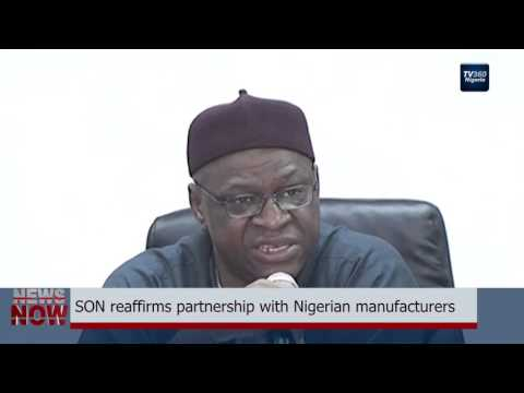 SON reaffirms partnership with Nigerian manufacturers (Nigerian News)