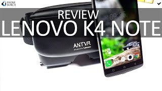 Lenovo K4 Note Review - After a Month of Use