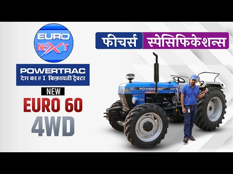 New Euro 60 4WD Tractor | Powertrac euro 60 4x4 | Latest Powertrac Tractor Models - 2021