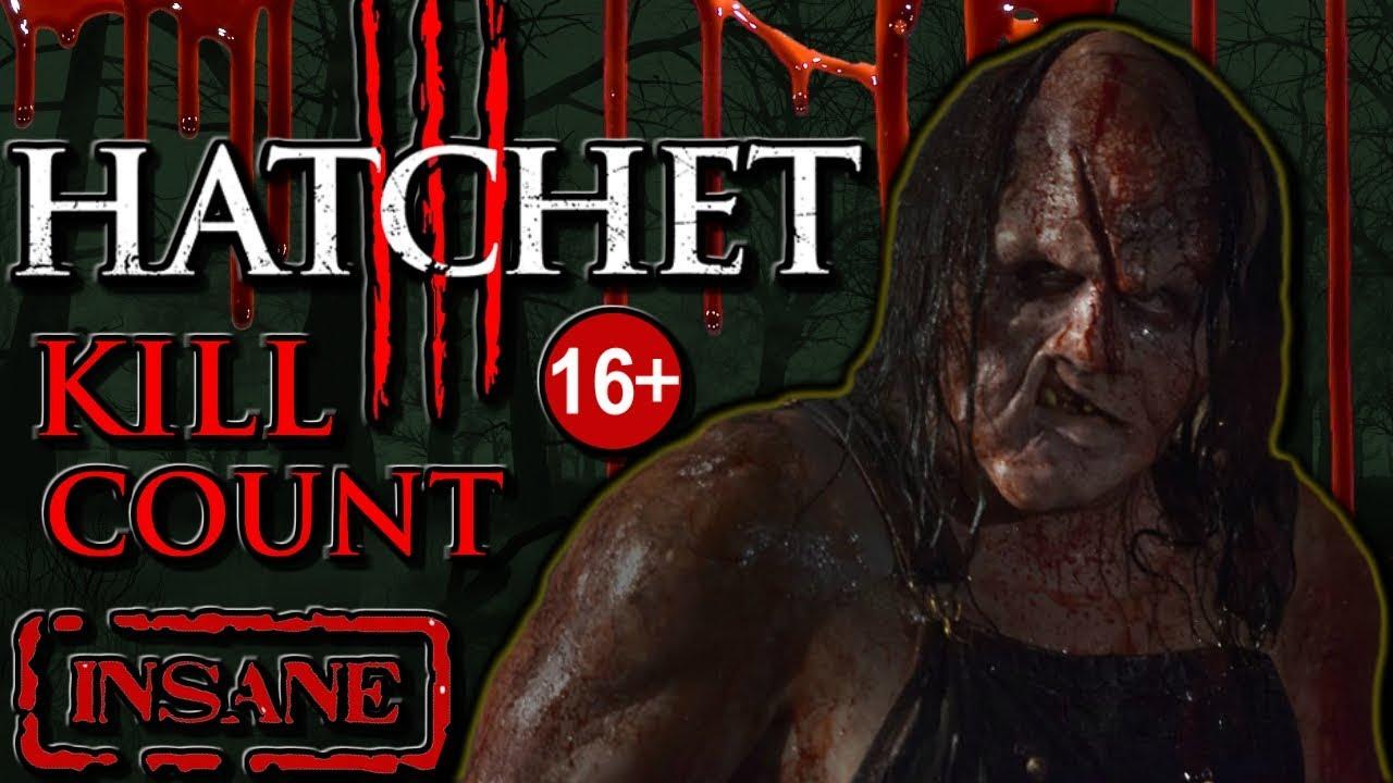 Download Hatchet 3 (2013) - Kill Count