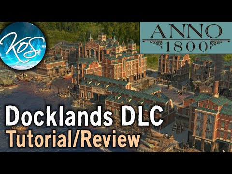 Anno 1800: Docklands DLC - TUTORIAL, REVIEW - The Endless Shopping Mall!