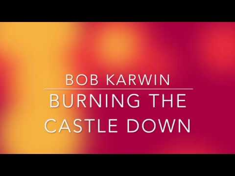 Burning the Castle Down (Lyric Video) 2017