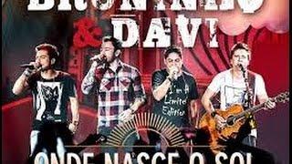 Bruninho & Davi - Onde Nasce o Sol (part. Jorge & Mateus)