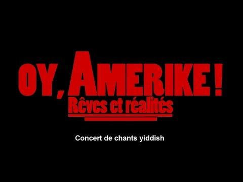"""""""Oy, Amerike ! Rêves et réalités"""" Concert de chants yiddish"""