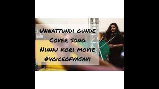 Unnatundi Gundey vandha kottukundhe -Ninnu Kori