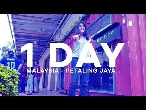 A DAY IN - Petaling Jaya, Malaysia