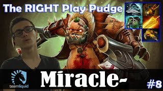 Miracle - Pudge Safelane   The RIGHT Play Pudge   Dota 2 Pro MMR Gameplay #8