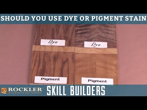 Should you use dye or pigment stain? | Rockler Skill Builders