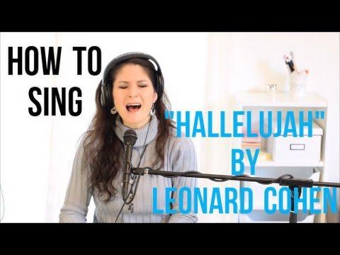 "How to Sing ""HALLELUJAH"" by Leonard Cohen"