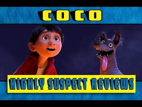 Highly Suspect Reviews: Coco