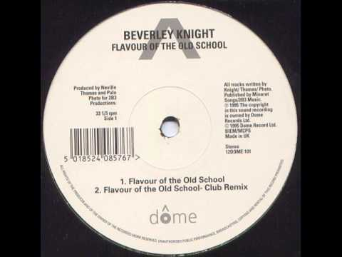BEVERLY KNIGHT - Flavour of the school (1995)