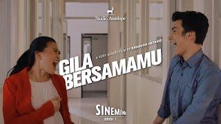 Download Gila Bersamamu - Film Pendek Komedi Romantis   Sinemini #1