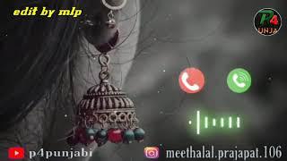 6acchi ringtone/पंजाबी रिंगटोन/रिगटोन MP3/ अच्छ -अच्छी रिंगटोन/रिग टोन/रिंगटोन MP3/रिगटोन/#p4punjabi