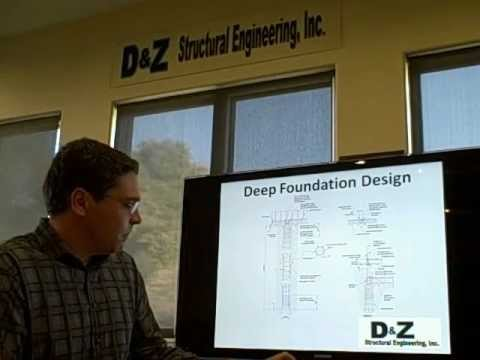 Deep Foundation - D&Z Structural Engineering