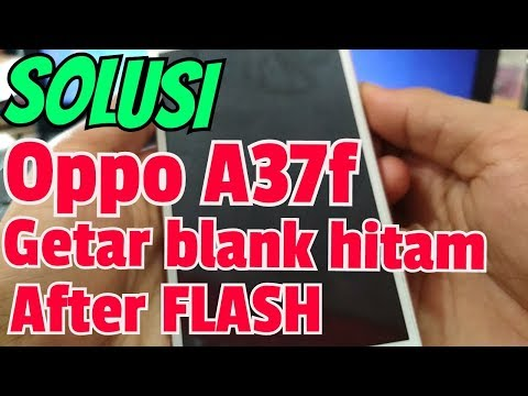 cara-ampuh-atasi-oppo-a37f-getar-saja-setelah-flash-||-vibrate-only-after-flash-||-part-ii