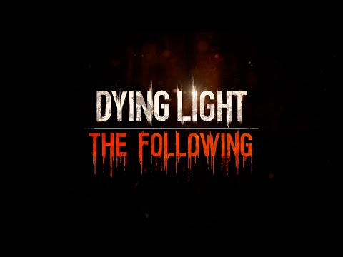 Dying Light : The Following | Ep.5 | Enhanced Edition