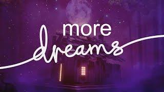 More Dreams