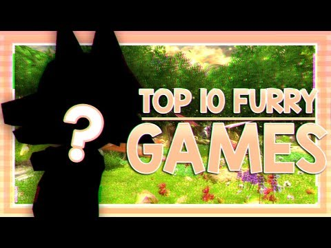 TOP 10 FAVOURITE FURRY VIDEO GAMES