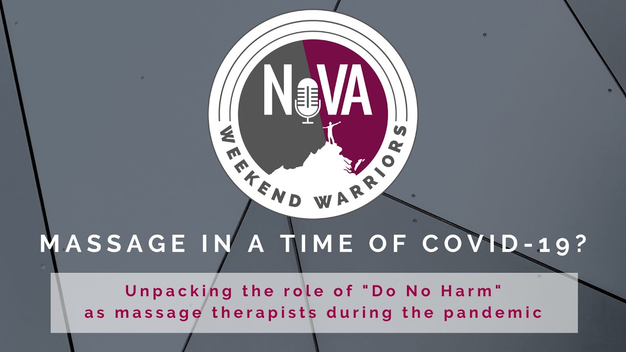 "Massage in a Time of COVID-19? A Panel Discussion unpacking ""Do No Harm"" during the Pandemic"