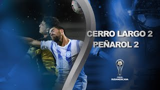 Cerro Largo vs. Peñarol [2-2] | RESUMEN | Primera Fase | IDA | CONMEBOL Sudamericana