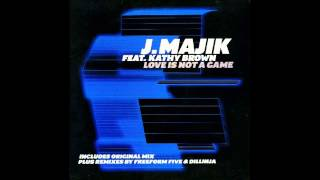 J MAJIK feat KATHY BROWN - LOVE IS NOT A GAME (DILLINJA RMX)