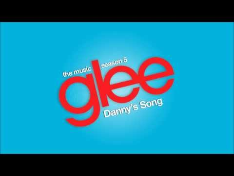 Danny's Song | Glee [HD FULL STUDIO]