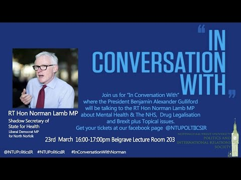 NTU Politics & IR Society: RT Hon Norman Lamb MP