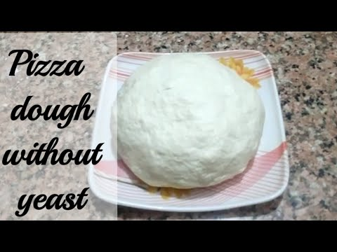 How To Make Pizza Dough Without Yeast/ Pizza Dough Without Egg And Yeast.