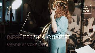 Inese Berzina Quartet - Breathe Breathe Deep