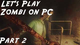 Zombi PC Gameplay Walkthrough - Zombie Horde Attack - Ep 2
