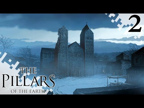 KEN FOLLET'S THE PILLARS OF THE EARTH - Kingsbridge! (EP02)