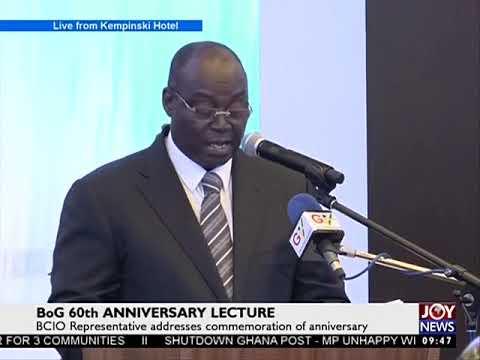 BoG 60th Anniversary Lecture - News Desk on Joy News (18-8-17)