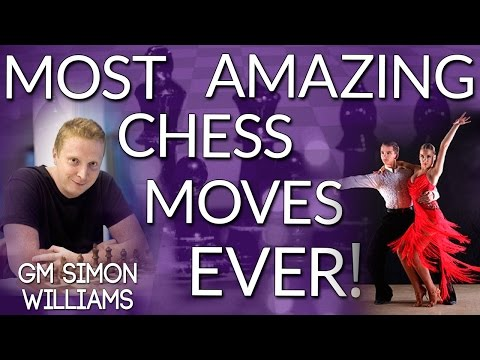 Most Amazing Chess Moves EVER! GM Simon Williams (Webinar Replay)