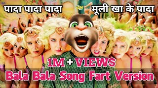 Shaitan Ka Sala | Bala Song | Fart Version | Housefull 4 | Talking Tom Masti